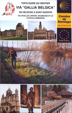 Via Gallia Belgica Helecine St Quentin
