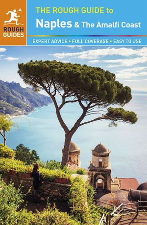 Rough Guide To Naples And The Amalfi Coast