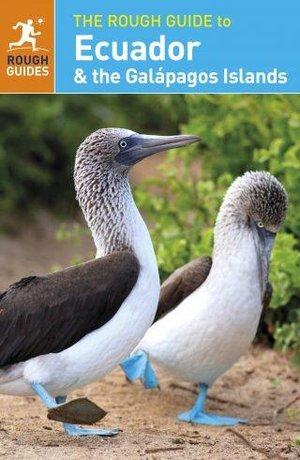 Rough Guide To Ecuador & The Galapagos Islands