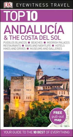 Top 10 Andalucia And The Costa Del Sol