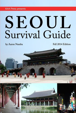 Seoul Survival Guide K4a Press