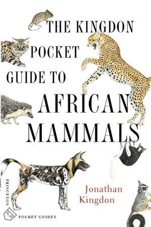 Kingdon Pocket Guide To African Mammals