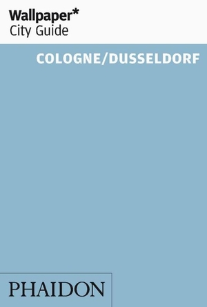 Wallpaper* City Guide Cologne/Dusseldorf'
