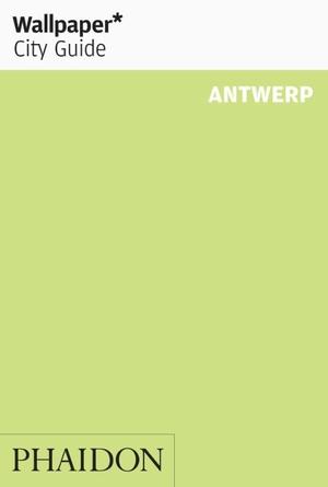 Wallpaper* City Guide Antwerp