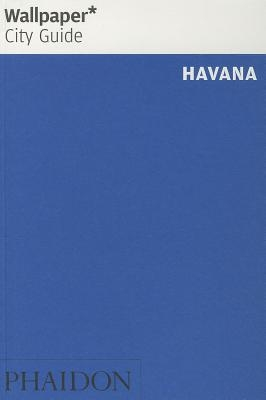 Wallpaper* City Guide Havana