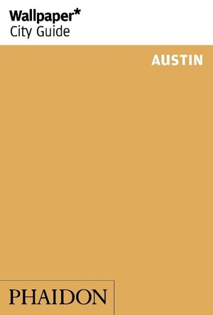 Wallpaper* City Guide Austin