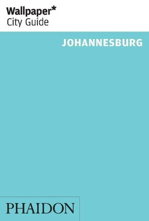 Wallpaper City Guide Johannesburg 2014