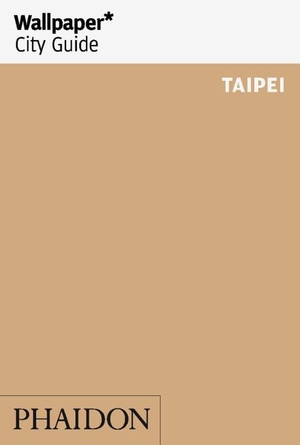 Wallpaper City Guide: Taipei 2016