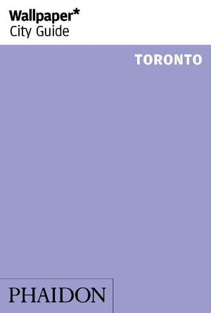 Wallpaper* City Guide Toronto 2016