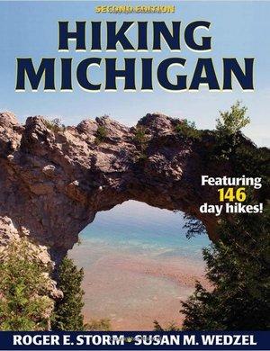 Hiking Michigan 2nd Edition