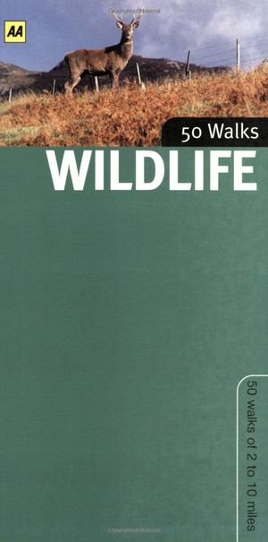 Wildlife walks in Britain 50 walks guide