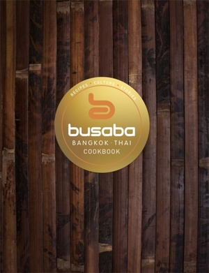 Bangkok Thai: The Busaba Cookbook