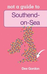Southend-on-sea Not A Guide
