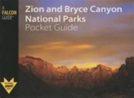 Zion And Bryce Canyon National Parks Pocket Guide