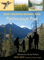 Rocky Mountain National Park: Peril On Longs Peak