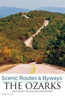 Scenic Routes & Byways The Ozarks