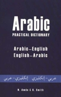 Arabic Practical Dictionary: Arabic-english English-arabic