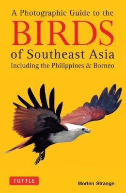 Birds Southeast Asia Photographic Guide