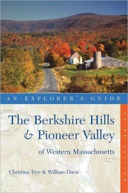 The Berkshire Hills & Pioneer Valley