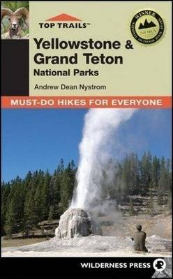 Top Trails Yellowstone & Grand Teton