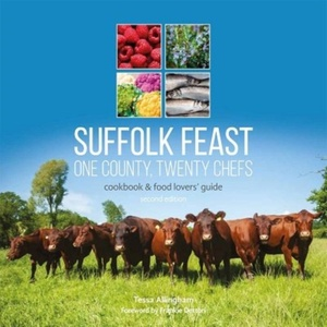 Suffolk Feast 2: One County, Twenty Chefs