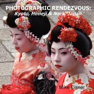 Photographic Japan Kyoto, Himeji & Nara