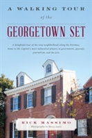 Walking Tour Of The Georgetown Set