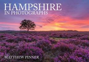 Hampshire In Photographs