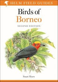 Field Guide To The Birds Of Borneo Helm