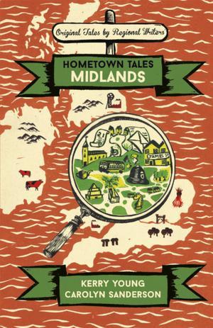 Hometown Tales: Midlands