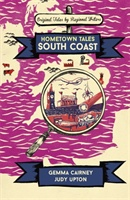Hometown Tales: South Coast