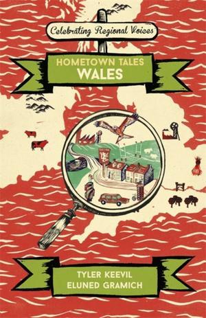 Hometown Tales: Wales