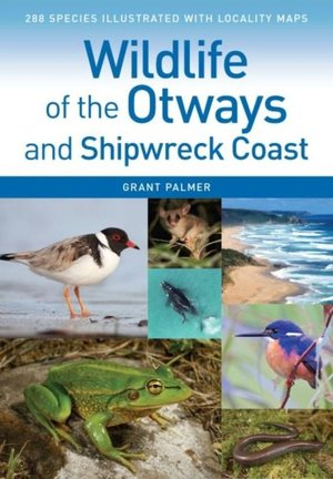 Wildlife of the Otways and Shipwreck Coast