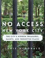 No Access New York City