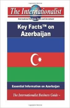 Key Facts On Azerbaijan: Essential Information On Azerbaijan