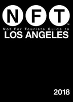 Not For Tourists Guide To Los Angeles 2018