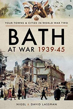 Bath At War 1939-45