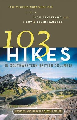103 Hikes Southwestern British Columbia