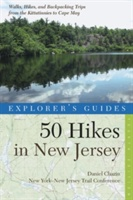 Explorer's Guide 50 Hikes In New Jersey