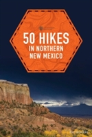 50 Hikes In Northern New Mexico
