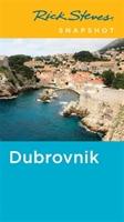 Rick Steves Snapshot Dubrovnik (fourth Edition)