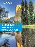 Moon Yosemite, Sequoia & Kings Canyon, 7th Edition