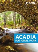 Moon Acadia National Park (sixth Edition)