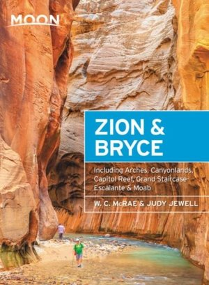 Moon Zion & Bryce (eighth Edition)