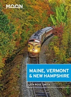 Moon Maine, Vermont & New Hampshire (first Edition)