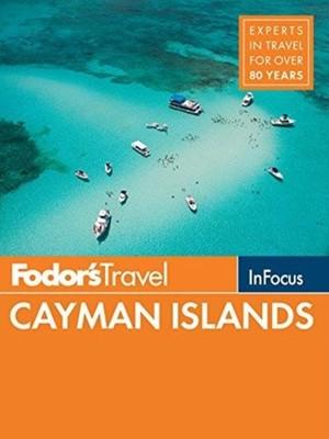Fodor's In Focus Cayman Islands