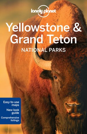Lonely Planet Yellowstone and Grand Teton National Parks dr 4