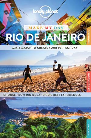Lonely Planet Make My Day Rio De Janeiro