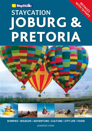 Staycation Joburg & Pretoria