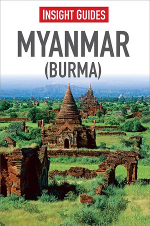 Insight Guides Myanmar (burma)
